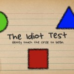 idiottest6 150x150 App Review: The Moron (Idiot) Test by DistinctDev